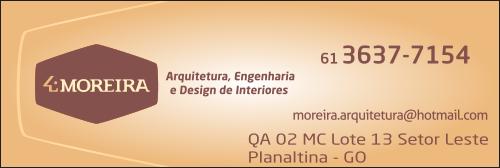 Moreira Engenharia, Arquitetura e Design de Interiores – EMPRESA – PLANALTINA – GO -BR